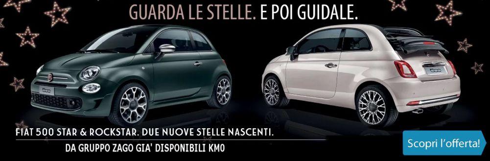Nuova Fiat 500 Star e Rockstar. Vieni a scoprirla da Gruppo Zago KM0