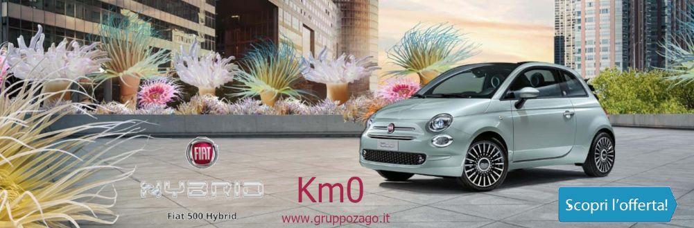 Fiat 500 Hybrid da Gruppo Zago disponibile KM0 scontatissima